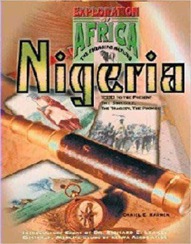 Nigeria: 1880 To the Present : The Struggle, the Tragedy, the Promise (Exploration of Africa: the Emerging Nations) African American Books at United Black Books