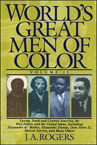 Download World's Great Men of Color, Volume II by J.A. Rogers (E-Book), Urban Books, Black History and more at United Black Books! www.UnitedBlackBooks.org