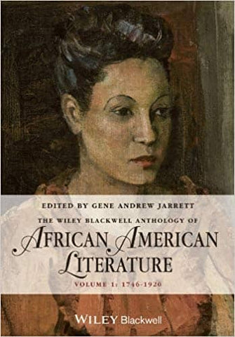 Download Wiley-Blackwell Anthology of African American Literature: 1746-1920 (E-Book), Urban Books, Black History and more at United Black Books! www.UnitedBlackBooks.org