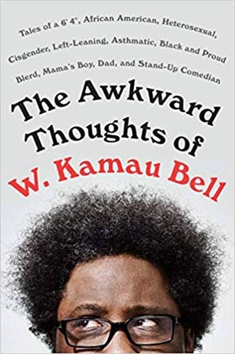 "Download The Awkward Thoughts of W. Kamau Bell: Tales of a 6' 4"", African American, Heterosexual, Cisgender, Left-Leaning, Asthmatic, Black and Proud Blerd, Mama's Boy, Dad, and Stand-Up Comedian (E-Book), Urban Books, Black History and more at United Black Books! www.UnitedBlackBooks.org"