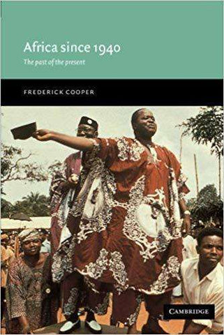 Download Africa since 1940; the Past of the Present (E-Book), Urban Books, Black History and more at United Black Books! www.UnitedBlackBooks.org