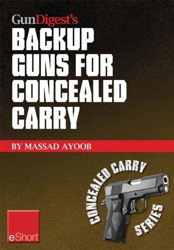 Download Gun Digest's - Backup Guns for Concealed Carry (E-Book), Urban Books, Black History and more at United Black Books! www.UnitedBlackBooks.org