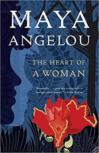 The Heart of a Woman by Maya Angelou (Paperback)