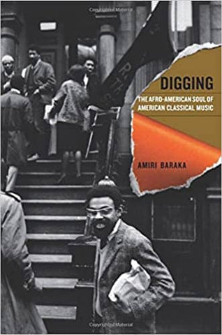 Digging: The Afro-American Soul of American Classical Music by Amiri Baraka (E-Book)