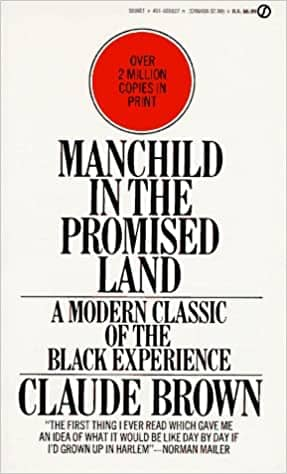 Manchild in the Promised Land: A Modern Classic of the Black Experience by Claude Brown (Paperback)