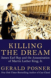 Killing the Dream; James Earl Ray and the Assassination of Martin Luther King, Jr. (E-Book)
