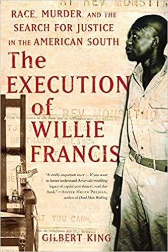 Download King - The Execution of Willie Francis; Race, Murder, and the Search for Justice in the American South (E-Book), Urban Books, Black History and more at United Black Books! www.UnitedBlackBooks.org