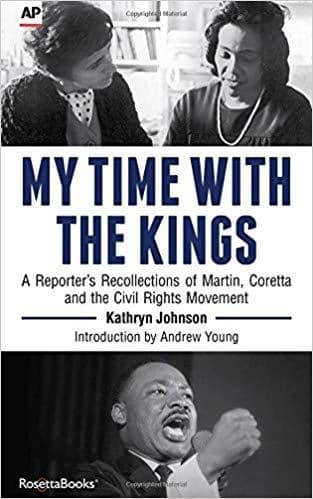 Download My Time with the Kings: A Reporter's Recollection of Martin, Coretta and the Civil Rights Movement, Urban Books, Black History and more at United Black Books! www.UnitedBlackBooks.org