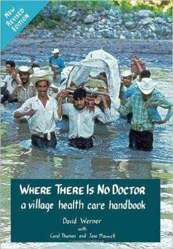 Download Where There Is No Doctor - A Village Health Care Handbook by David Werner, Urban Books, Black History and more at United Black Books! www.UnitedBlackBooks.org