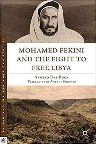 Download Mohamed Fekini and the Fight to Free Libya (Italian and Italian American Studies), Urban Books, Black History and more at United Black Books! www.UnitedBlackBooks.org