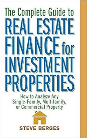 Download The Complete Guide to Real Estate Finance for Investment Properties (E-Book), Urban Books, Black History and more at United Black Books! www.UnitedBlackBooks.org