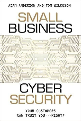 Download Small Business Cyber Security Your Customers Can Trust You...Right (E-Book), Urban Books, Black History and more at United Black Books! www.UnitedBlackBooks.org