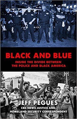 Download Black and Blue; Inside the Divide between the Police and Black America (E-Book), Urban Books, Black History and more at United Black Books! www.UnitedBlackBooks.org