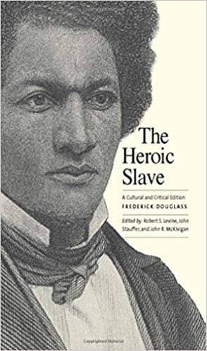 Download The Heroic Slave: A Cultural and Critical Edition (E-Book), Urban Books, Black History and more at United Black Books! www.UnitedBlackBooks.org