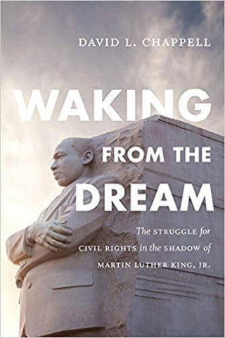 Download Waking from the Dream; the Struggle for Civil Rights in the Shadow of Martin Luther King, Jr. (E-Book), Urban Books, Black History and more at United Black Books! www.UnitedBlackBooks.org