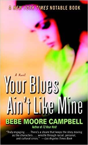 Your Blues Ain't Like Mine by Bebe Moore Campbell (Paperback)