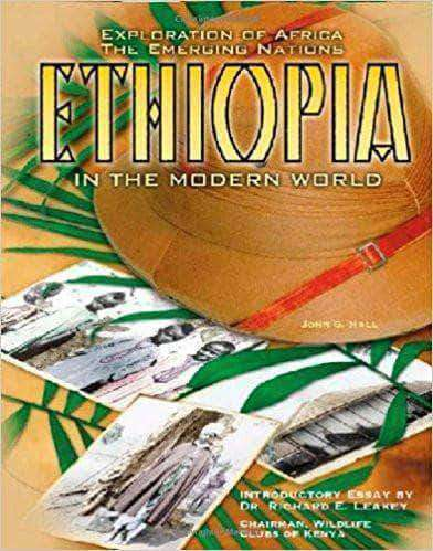 Download Ethiopia in the Modern World (Explorations of Africa), Urban Books, Black History and more at United Black Books! www.UnitedBlackBooks.org
