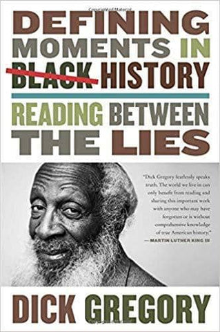 Download Defining Moments in Black History; Reading Between the Lies (E-Book), Urban Books, Black History and more at United Black Books! www.UnitedBlackBooks.org