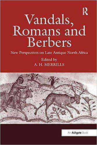 Download Vandals, Romans and Berbers New Perspectives on Late Antique North Africa, Urban Books, Black History and more at United Black Books! www.UnitedBlackBooks.org