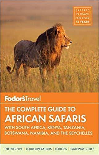 Download Fodor's The Complete Guide to African Safaris - with South Africa, Kenya, Tanzania, Botswana, Namibia and the Seychelles - 3rd Edition (E-Book), Urban Books, Black History and more at United Black Books! www.UnitedBlackBooks.org