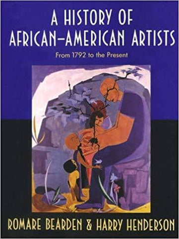 Download A History of African-American Artists: From 1792 to the Present  (E-Book), Urban Books, Black History and more at United Black Books! www.UnitedBlackBooks.org