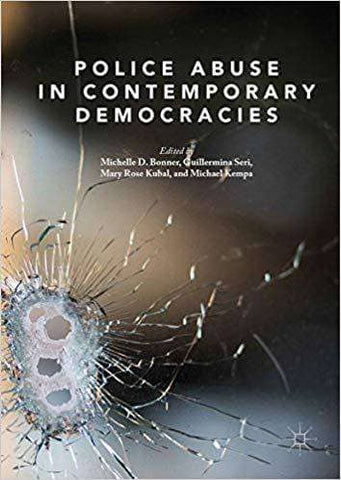 Download Police Abuse in Contemporary Democracies (E-Textbook), Urban Books, Black History and more at United Black Books! www.UnitedBlackBooks.org