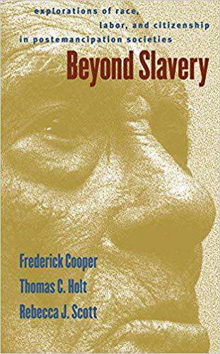 Download Beyond Slavery; Explorations of Race, Labor, and Citizenship in Postemancipation Societies (E-Book), Urban Books, Black History and more at United Black Books! www.UnitedBlackBooks.org