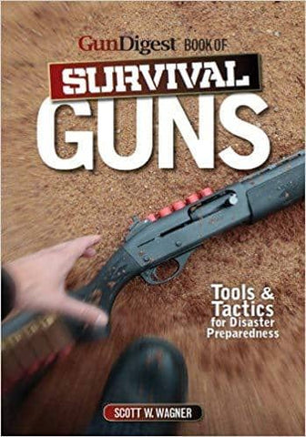 Download Gun Digest Book of Survival Guns (E-Book), Urban Books, Black History and more at United Black Books! www.UnitedBlackBooks.org