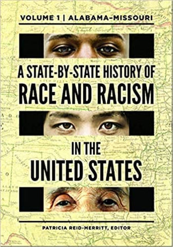 A State-by-State History of Race and Racism in the United States Edited by Patricia Reid- Merritt (E-Book)