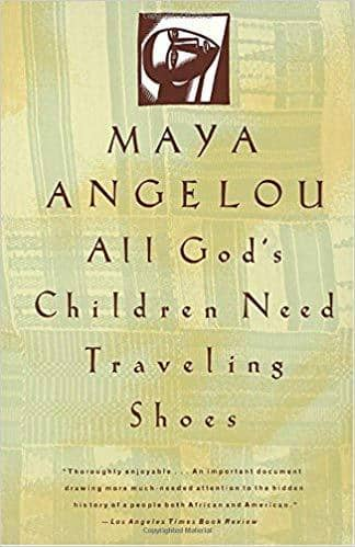 Download Angelou, Maya - All God's Children Need Traveling Shoes (E-Book), Urban Books, Black History and more at United Black Books! www.UnitedBlackBooks.org