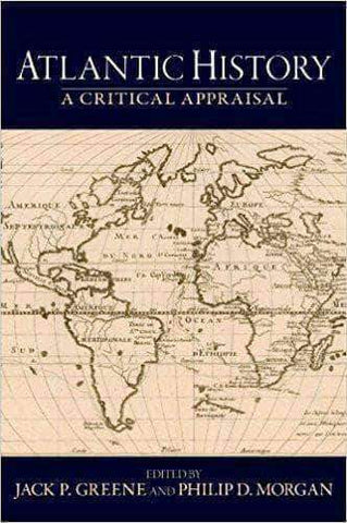 Download Atlantic History: A Critical Appraisal (Reinterpreting History: How Historical Assessments Change over Time), Urban Books, Black History and more at United Black Books! www.UnitedBlackBooks.org