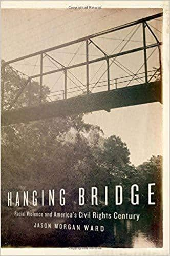 Download Hanging Bridge; Racial Violence and America's Civil Rights Century (E-Book), Urban Books, Black History and more at United Black Books! www.UnitedBlackBooks.org