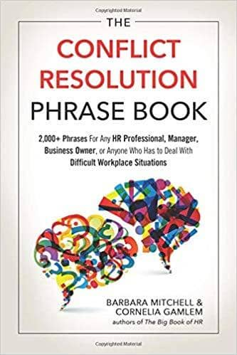 Download The Conflict Resolution Phrase Book: 2,000+ Phrases For Any HR Professional, Manager, Business Owner, or Anyone Who Has to Deal with Difficult Workplace Situations  (E-Book), Urban Books, Black History and more at United Black Books! www.UnitedBlackBooks.org