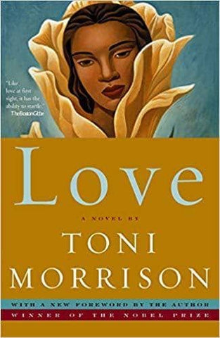 Download Love - Toni Morrison (E-Book), Urban Books, Black History and more at United Black Books! www.UnitedBlackBooks.org