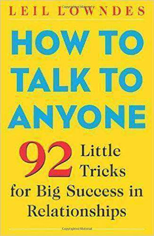 Download How to Talk to Anyone 92 Little Tricks for Big Success in Relationships by Leil Lowndes, Urban Books, Black History and more at United Black Books! www.UnitedBlackBooks.org