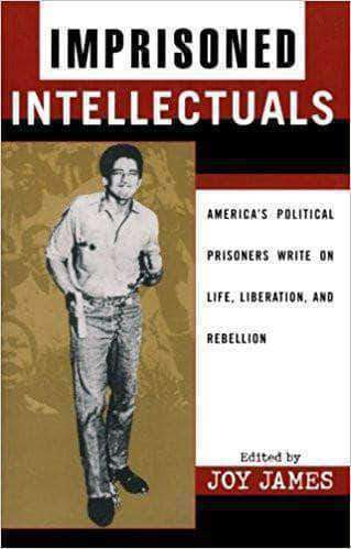 Download Imprisoned Intellectuals: America's Political Prisoners Write on Life, Liberation, and Rebellion, Urban Books, Black History and more at United Black Books! www.UnitedBlackBooks.org