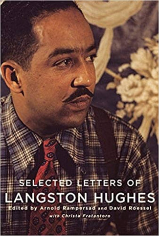 Selected Letters of Langston Hughes by Langston Hughes (E-Book)