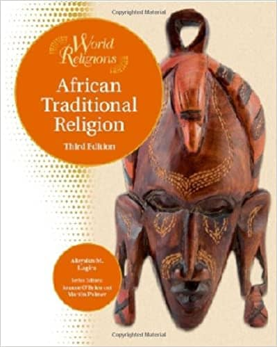 African Traditional Religion 3rd Edition by A.M. Lugira