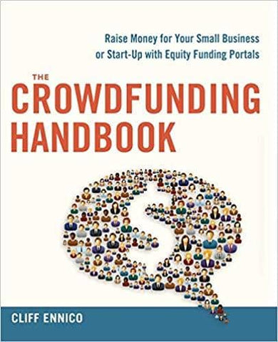 Download The Crowdfunding Handbook: Raise Money for Your Small Business or Start-Up with Equity Funding Portals (E-Book), Urban Books, Black History and more at United Black Books! www.UnitedBlackBooks.org