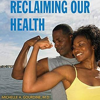 Download Reclaiming Our Health: A Guide to African American Wellness (E-Book), Urban Books, Black History and more at United Black Books! www.UnitedBlackBooks.org