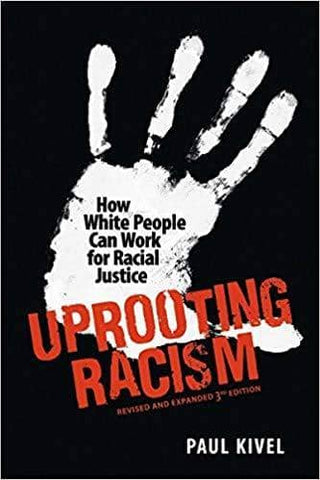 Uprooting Racism; How White People Can Work for Racial Justice, 4e (E-Book)