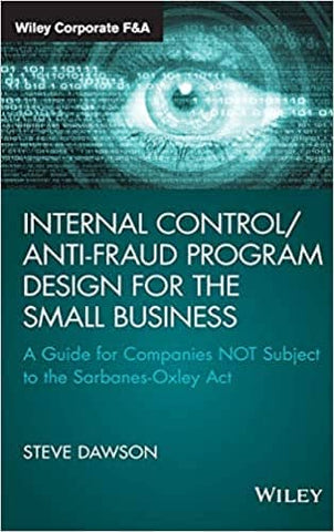Download Internal Control/Anti-Fraud Program Design for the Small Business: A Guide for Companies NOT Subject to the Sarbanes-Oxley Act (E-Book), Urban Books, Black History and more at United Black Books! www.UnitedBlackBooks.org