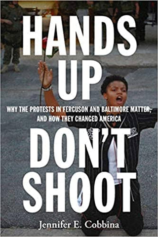 Hands Up, Don't Shoot by Jennifer E. Cobbina (E-Book)