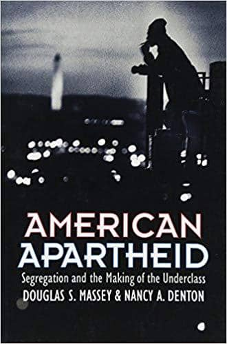 Download American Apartheid Segregation and the Making of the Underclass [blackatk], Urban Books, Black History and more at United Black Books! www.UnitedBlackBooks.org