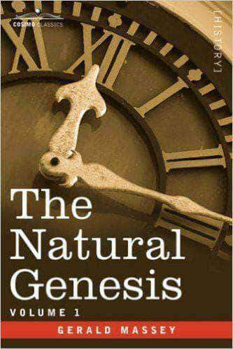 Download Gerald Massey - The Natural Genesis (Vol.1), Urban Books, Black History and more at United Black Books! www.UnitedBlackBooks.org