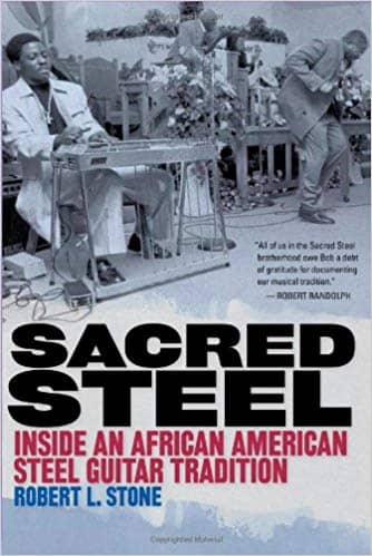 Download Sacred Steel: Inside an African American Steel Guitar Tradition (E-Book), Urban Books, Black History and more at United Black Books! www.UnitedBlackBooks.org