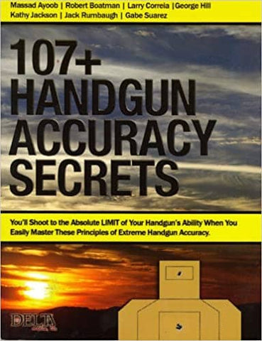107+ Handgun Accuracy Secrets by Delta Media (E-Book)