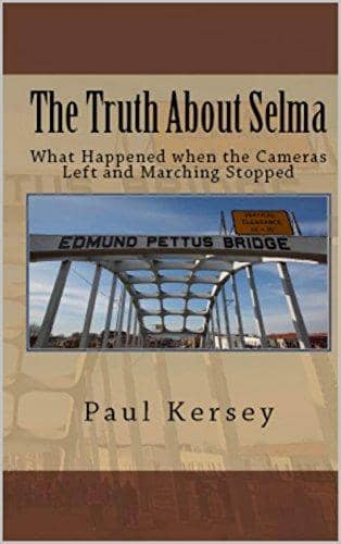 Download The Truth About Selma; What Happened When the Cameras Left and the Marching Stopped (E-Book), Urban Books, Black History and more at United Black Books! www.UnitedBlackBooks.org