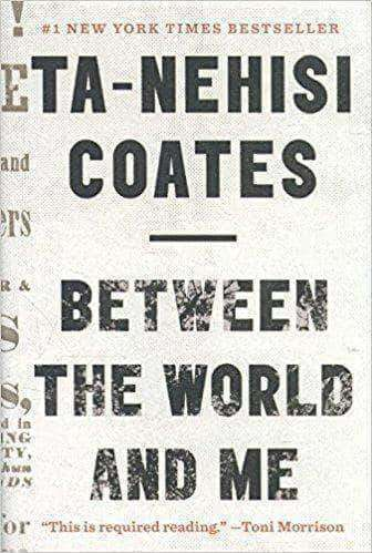 Download Between the World and Me by Ta-Nehisi Coates (Paperback), Urban Books, Black History and more at United Black Books! www.UnitedBlackBooks.org