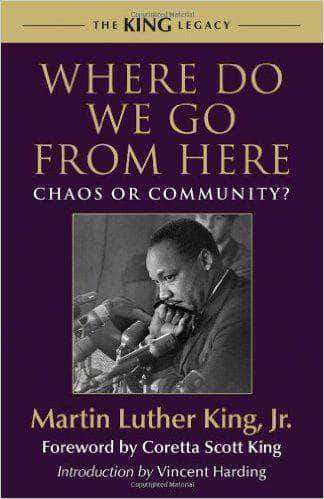 Download Where Do We Go From Here? Chaos or Community by Coretta Scott King, Urban Books, Black History and more at United Black Books! www.UnitedBlackBooks.org